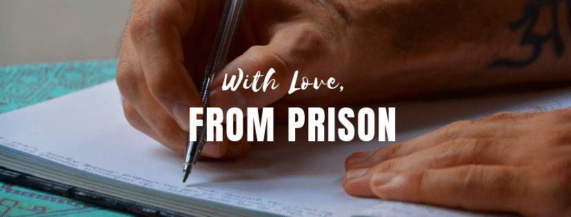 Part 1 – With Love From Prison